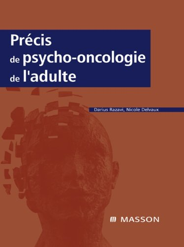 Précis de psycho-oncologie de l'adulte par Darius Razavi