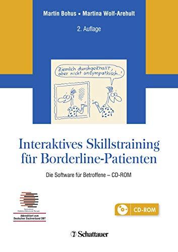 Interaktives Skillstraining für Borderline-Patienten: Die Software für Betroffene - CD-ROM - Akkreditiert vom Deutschen Dachverband DBT