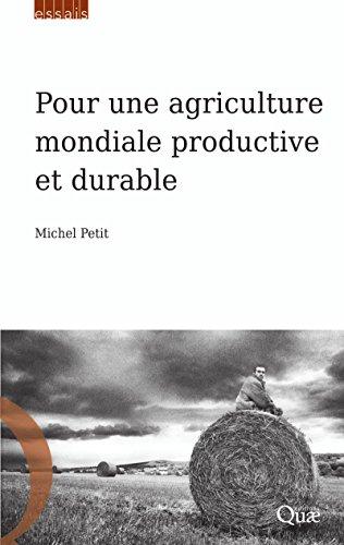 Livres gratuits Pour une agriculture mondiale productive et durable pdf, epub ebook
