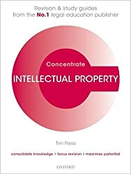 Intellectual Property Law Concentrate: Law Revision and Study Guide by Tim Press (2013-04-11)