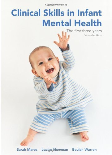 clinical-skills-in-infant-mental-health-the-first-three-years-second-edition