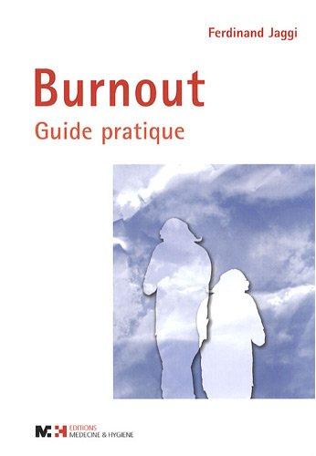 Burnout : Guide pratique