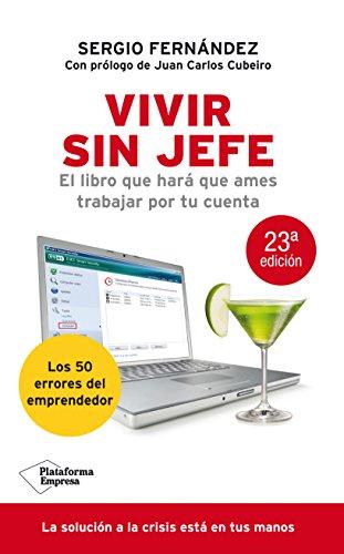 Vivir Sin Jefe (Empresa) por Sergio Fernández López