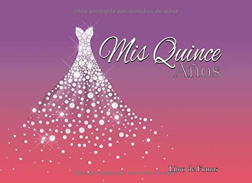 Mis Quince Años Libro de Firmas: Libro de Quinceanera con 130 Páginas y Registro de Regalos, Vestido de Diamantes Morado y Rosa