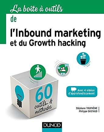 099e58d273e0df La boîte à outils de l Inbound marketing et du growth hacking (BàO ...