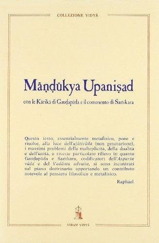Mândûkya Upanishad. Con le Kârikâ di Gaudapâda e il commento di Shamkara. Con testo sanscrito