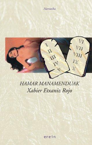 Hamar manamenduak (Basque Edition) por Xabier Etxaniz Rojo