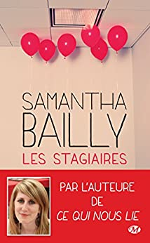 Les Stagiaires par [Bailly, Samantha]