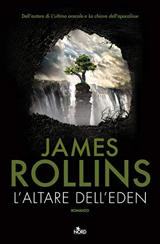 L'altare dell'Eden di James Rollins