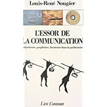 L'essor de la communication : colporteurs, graphistes, locuteurs dans la préhistoire