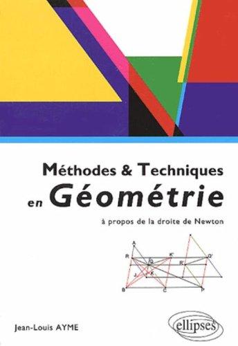 Méthodes et techniques en géométrie : A propos de la droite de Newton