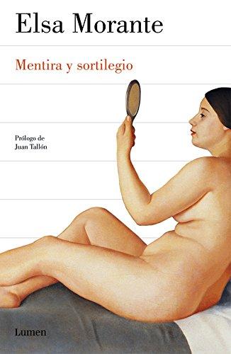Mentira y sortilegio por Elsa Morante