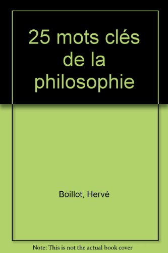 25 mots cls de la philosophie