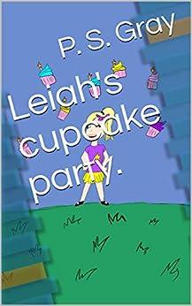 Descargar Ebooks Torrent Leiah's cupcake party. PDF Gratis