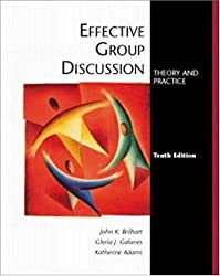 Effective Group Discussion: Theory and Practice by John K Brilhart (2000-06-27)