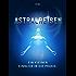 Astralreisen: Ein kleiner Einblick in die Praxis