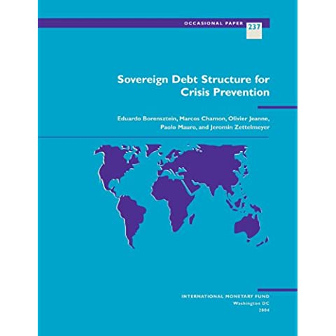 Sovereign Debt Structure for Crisis Prevention: 237 (Occasional Paper (Intl Monetary Fund))
