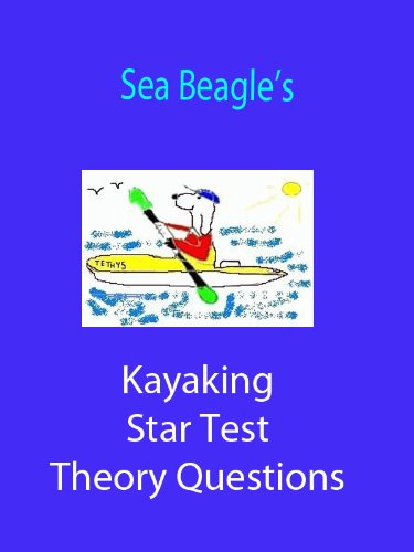 Sea Beagle's Kayaking Star Test Theory Questions (English Edition)