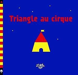 "Afficher ""Triangle au cirque"""