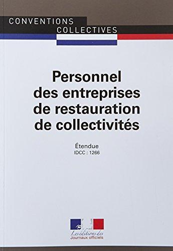 Personnel des entreprises de restauration de collectivités : Convention collective nationale étendue - IDCC : 1266