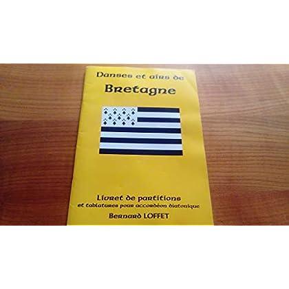 Danses et airs de Bretagne : Livret de partitions et tablatures pour accordéon diatonique
