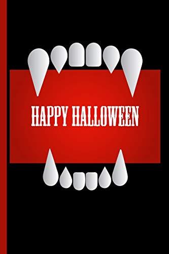 Happy Halloween with Dracula Vampire Teeth: College Ruled Notebook