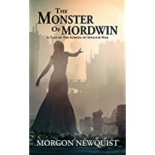 The Monster of Mordwin: A Tale of the School of Spells & War