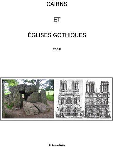 Cairns et Eglises gothiques: Essai