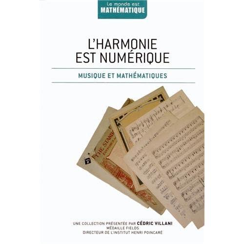 L?harmonie est numérique : Musique et mathématiques
