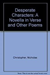 Desperate Characters: A Novella in Verse and Other Poems