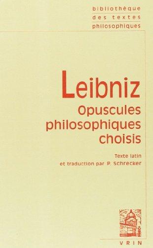 Opuscules philosophiques choisis (bilingue latin-français)