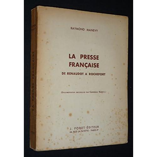 La Presse française de Renaudot à Rochefort