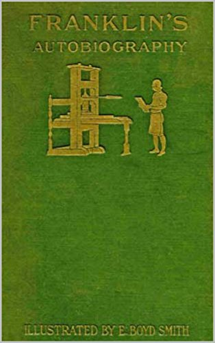 autobiography-of-benjamin-franklin-illustrated-annotated-english-edition