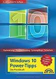 Windows 10 Power-Tipps - Das Maxibuch: Optimierung, Troubleshooting und mehr - 2. aktualisierte Ausgabe inkl. aktuellster Updates -
