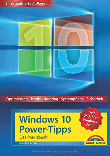 Windows 10 Power-Tipps - Das Maxibuch