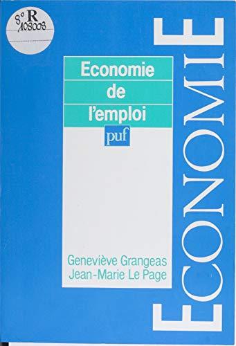 Économie de l'emploi (Economie) par Geneviève Grangeas