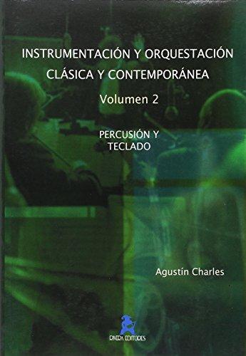 Tratado de instrumentación Vol.2. Percusión y teclado