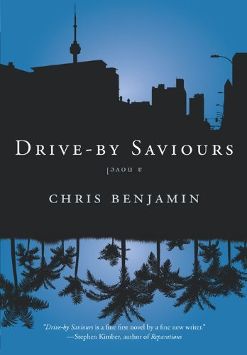 Drive-by Saviours by Chris Benjamin (2010-09-30)