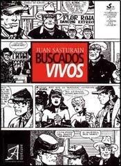 Buscados Vivos por Juan Sasturain