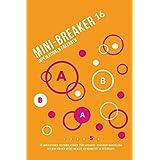 Mini-Breaker 16, Band 5: Implikationen erkennen: 15 Implikationen-Testsimulationen (150 Aufgaben) + grafische Darstellung der Modi für den ... (Mini-Breaker, MedAT Vorbereitung Buchreihe)