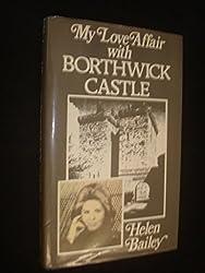 My Love Affair with Borthwick Castle