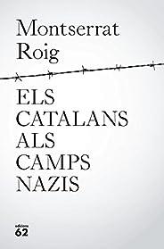 Els catalans als camps nazis (Catalan Edition)