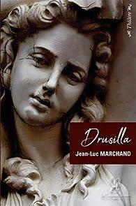 Drusilla, Fille d'Agrippa Ier par Jean-Luc Marchand