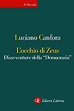 """L'occhio di Zeus: Disavventure della """"Democrazia"""""""
