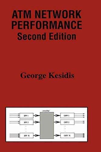 [ATM Network Performance] (By: George Kesidis) [published: December, 1999] par George Kesidis