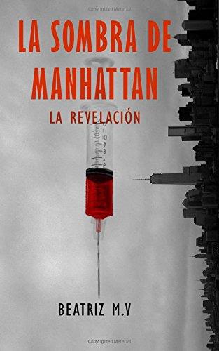 La Sombra de Manhattan II: La revelación: Volume 2