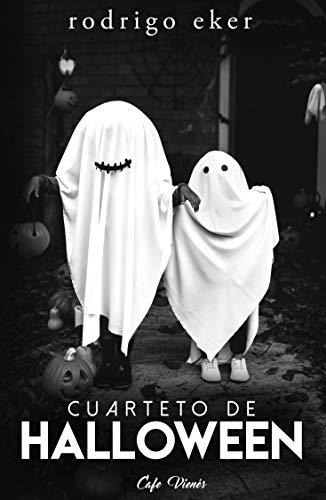n: Cuatro cuentos / historias de Halloween (Spanish Edition) ()