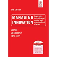 Managing Innovation: Integrating Technological Market and Organizational Change, 3ed
