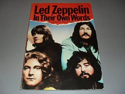 Led Zeppelin In Their Own Words by Paul Kendall (1981-06-02)