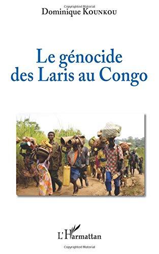Le génocide des Laris au Congo